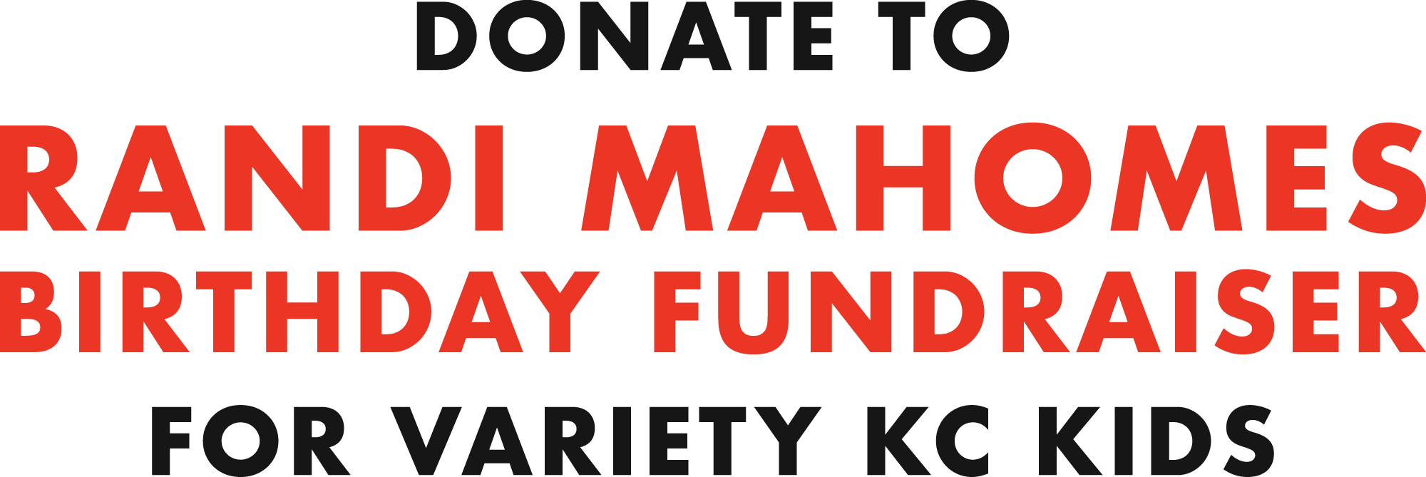 Donate to Randi Mahomes Birthday Fundraiser for Variety KC Kids